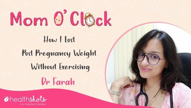 Mom O' Clock, Ep 3   बिना एक्सरसाइज मैंने कम किया गर्भावस्था में बढ़ा हुआ वजन, जानिए कैसे