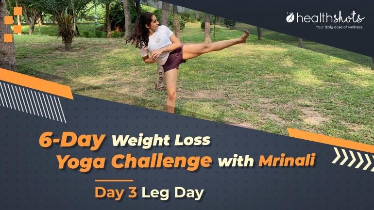 योगा वेेेट लॉस चैलेंज, दिन – 3 | पैरों के व्यायाम