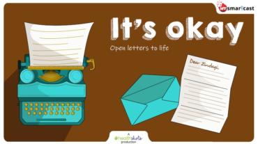 It's Okay, Ep 25: छाया ने जिंदगी के नाम लिखा है एक मर्मस्पर्शी पत्र कि कैसे प्रदूषण कर रहा है उसे परेशान