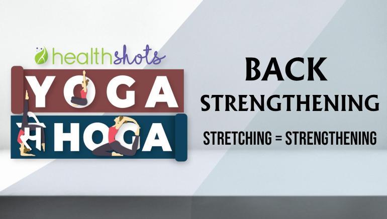 Yoga Se Hoga | Episode 3: Back Strengthening