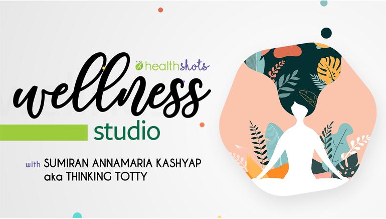 The Wellness Studio With Sumiran Annamaria Kashyap aka Thinking Totty