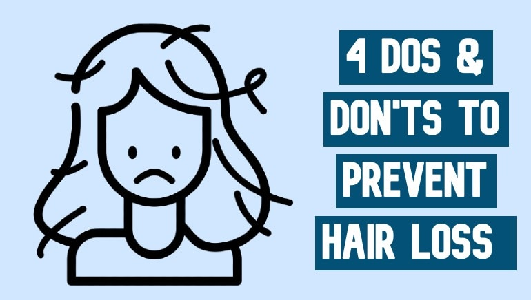 Prevent hair loss and baldness with these 4 dos and don'ts
