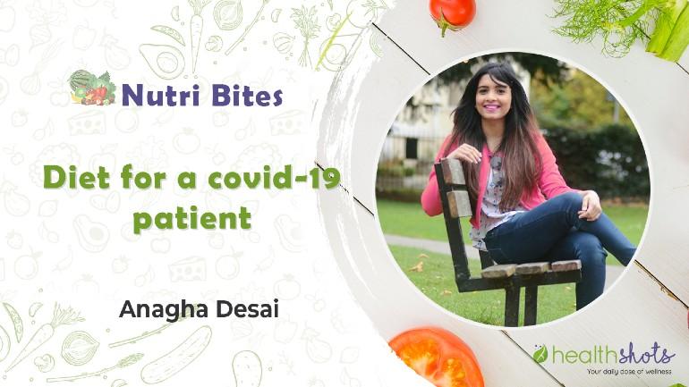 Nutri Bites, Ep 5 | Diet For A Covid-19 Patient